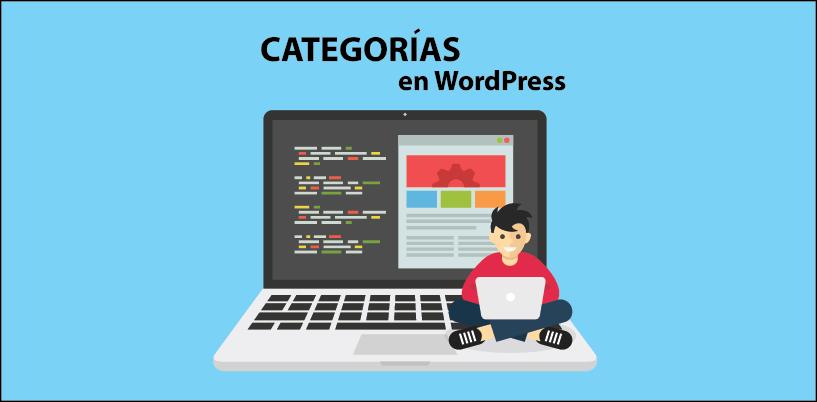 Descubre cómo se utilizan las categorías en WordPress